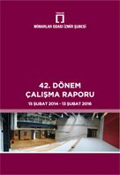 Mimarlar Odası İzmir Şubesi 42. Dönem Çalışma Raporu