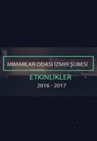 İZMİR MİMARLIK MERKEZİ'NDE 2016 / 2017 ETKİNLİKLERİ