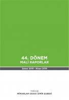 Mimarlar Odası İzmir Şubesi 44. Donem Mali Raporlar: ŞUBAT 2018 - NİSAN 2019
