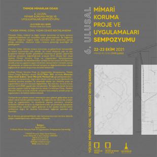 6.Ulusal Mimari Koruma Proje ve Uygulamaları Sempozyumu 22 -23 Ekim'de Gerçekleşecek