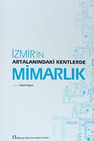 İzmir'in Artalanındaki Kentlerde Mimarlık
