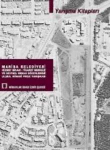 Manisa Belediyesi Hizmet Binası - Ticaret Merkezi ve Kentsel Mekan Düzenlemesi Ulusal Mimari Proje Yarışması