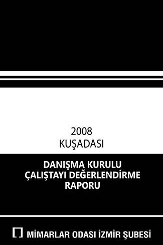 2008 Danışma Kurulu Değerlendirme Raporu