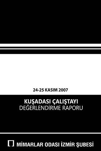2007 Kuşadası Çalıştayı Değerlendirme Raporu