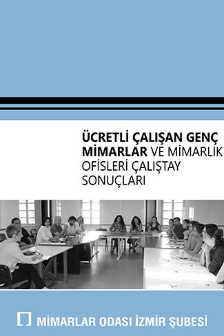 Ücretli Çalışan Mimarlar ve Mimarlık Ofisleri Çalıştayı 2015
