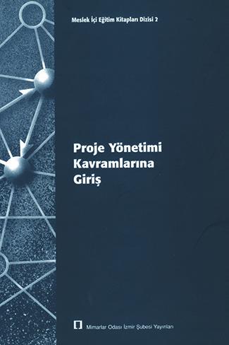 Proje Yönetimi Kavramlarına Giriş