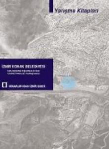 İzmir Konak Belediyesi Uzundere Rekreasyon Vadisi Proje Yarışması