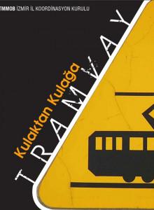 Kulaktan Kulağa Tramvay
