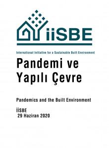 Pandemi ve Yapılı Çevre / Pandemics and the Built Environment - İİSBE 29 Haziran 2020